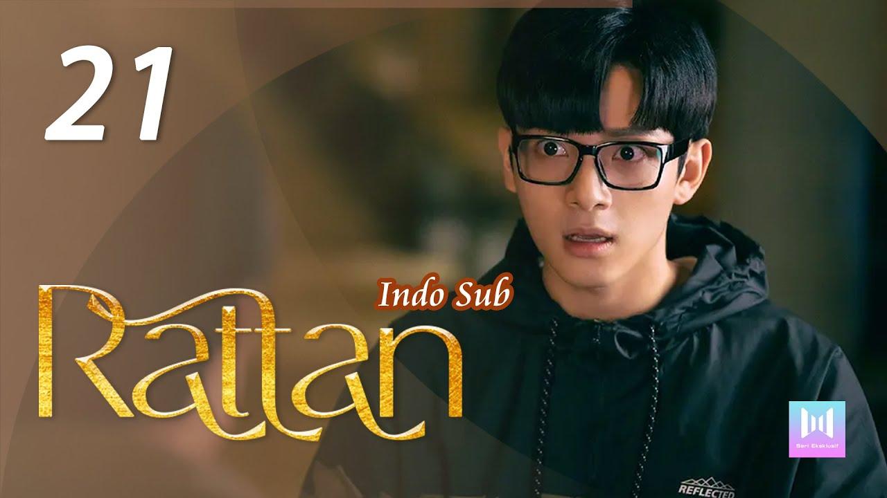 Download [Indo Sub] Rattan 21   司藤 21 Jing Tian, Vin Zhang