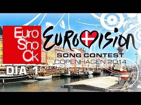DÍA 1 (3/5/14) - Eurovision 2014 Copenhagen - Euroshock