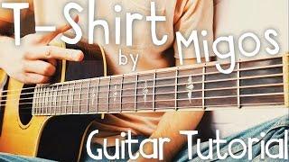 T-Shirt Guitar Tutorial by Migos // Migos Guitar Lesson!