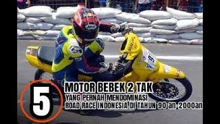 Download Video 5 MOTOR BEBEK 2TAK YANG PERNAH MENDOMINASI ROAD RACE INDONESIA DI TAHUN 90an - 2000an MP3 3GP MP4