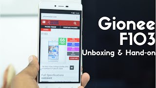 Gionee F103 Unboxing & Hands-on - PhoneRadar