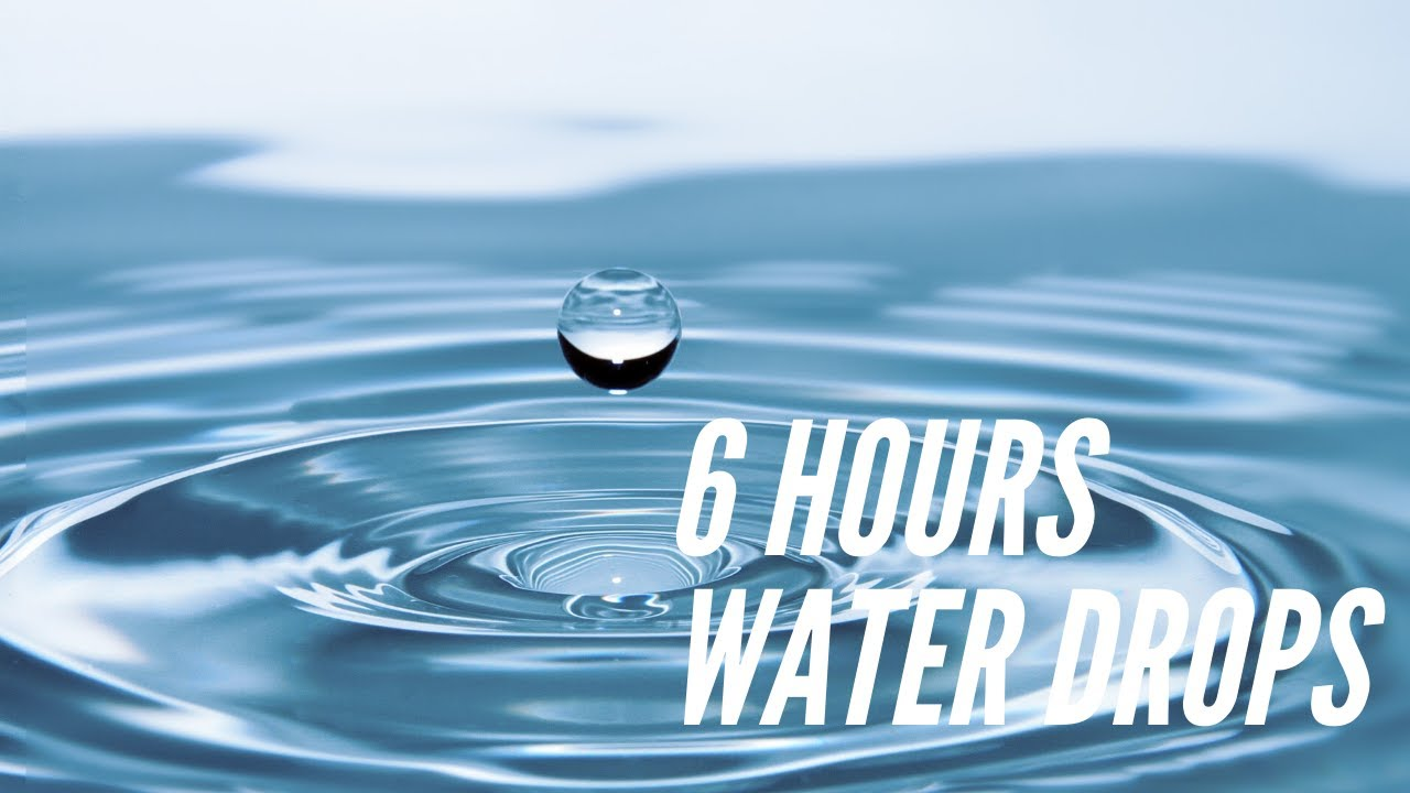 6 Hours Relaxing Nature Sounds Calming Water Drop Sound  | White Noise |  Relaxation Meditation