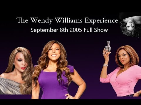 The Wendy Williams Experience: September 9th 2005