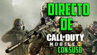 🔴Directo en vivo jugando subs Call Of Duty Mobile