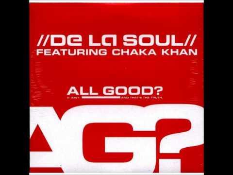 De La Soul - All Good? (featuring Chaka Khan) (funkymix)