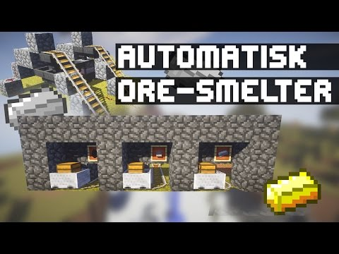 [Danish] Minecraft Tutorial | Automatisk ore-smelter