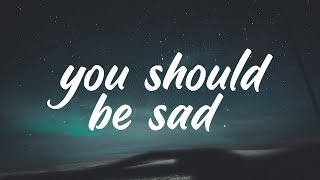 Halsey - You should be sad (Clean - Lyrics)