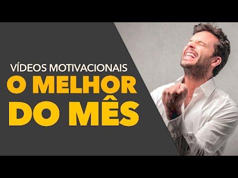 OS MELHORES VIDEOS DE MOTIVAÇÃO MARÇO 2017 ( AUTO AJUDA )