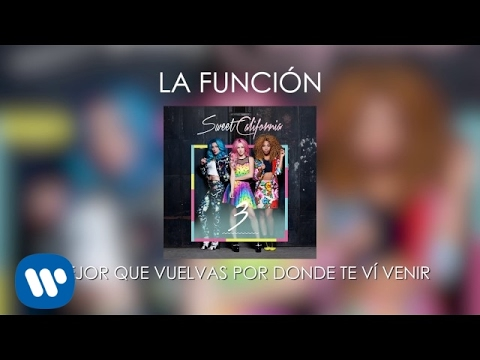 Sweet California - La función