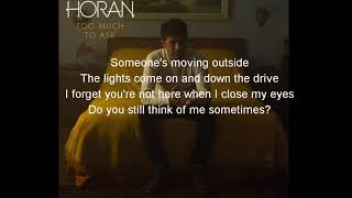 Video Niall Horan - Too Much To Ask (lyrics video) download MP3, 3GP, MP4, WEBM, AVI, FLV Agustus 2018
