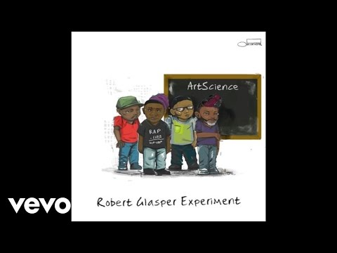 Robert Glasper Experiment - Day To Day (Audio)