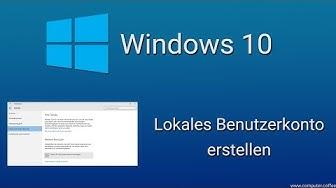 Windows 10: Lokales Benutzerkonto erstellen