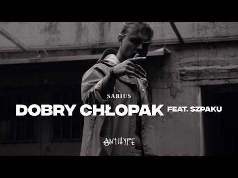 Sarius feat. Szpaku - Dobry Chłopak (prod. Gibbs)