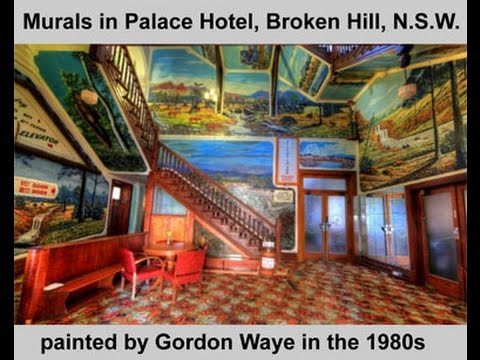 Palace Hotel (Broken Hill) Murals painted by Gordon Waye