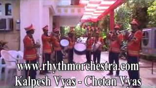 01 Brass Band Aaj Mere Yar Ki Shadi He by Rhythm Orchestra of Kalpesh Vyas Chetan Vyas