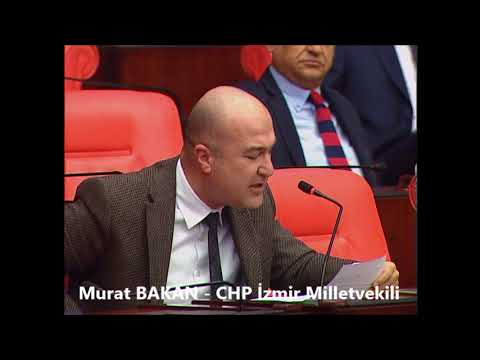 CHP İzmir Milletvekili Murat Bakan TBMM Genel Kurulu (29.03.2018) İsmail Kahraman İstifa!