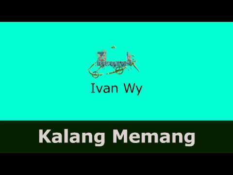 Lagu Gayo -  Ivan Wy -  Kalang Memang