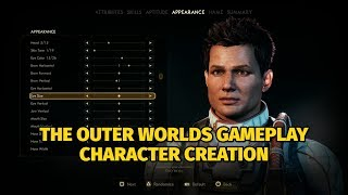 The Outer Worlds Character Creation Gameplay