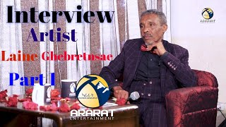 Interview with  Eritrean Artist Laine Ghebretnsae - Part 1 / Official Video Ararat Entertainment /