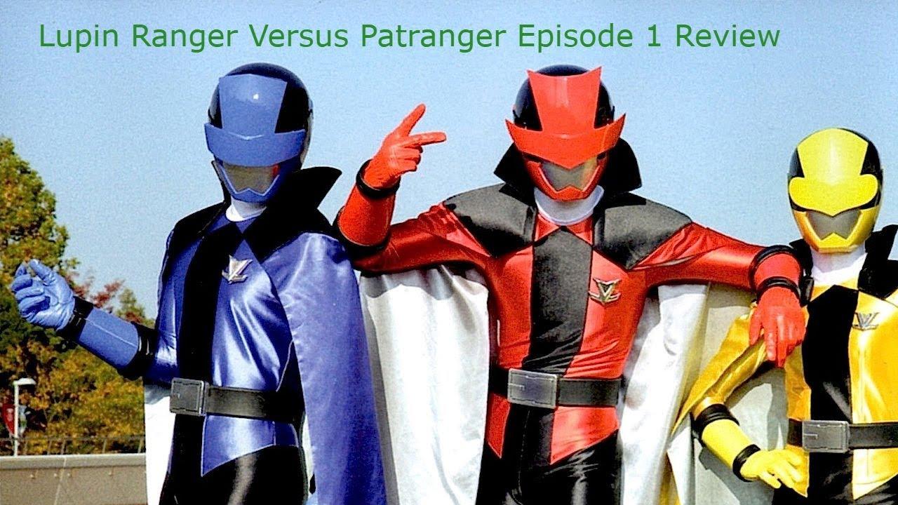 Kaitou Sentai LupinRanger Versus KeisatsuPatranger Episode 1 The Phantom  Thieves who stir up a stor