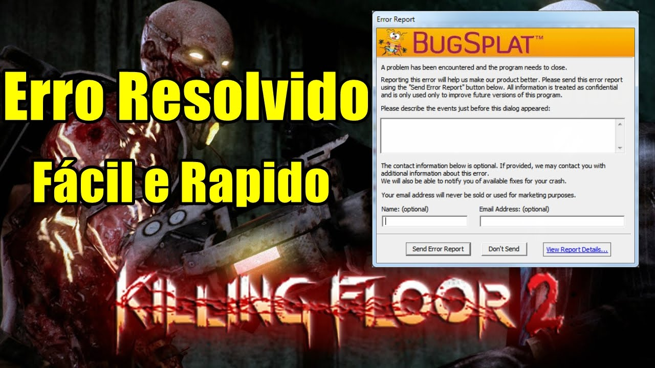 Como Consertar O Erro Bugsplat No Killing Floor 2 Facil E Rapido Pt Br Youtube
