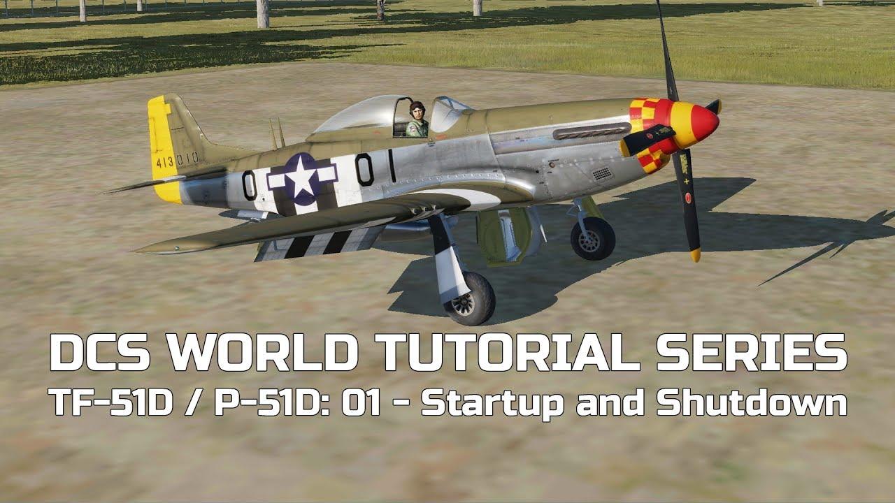 DCS World Tutorial Series: TF-51D / P-51D - 01 Startup and Shutdown