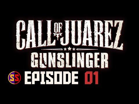 Call Of Juarez Gunslinger Episode 01  