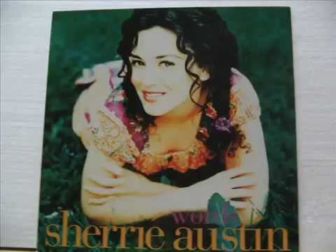 Sherrie' Austin  - Words