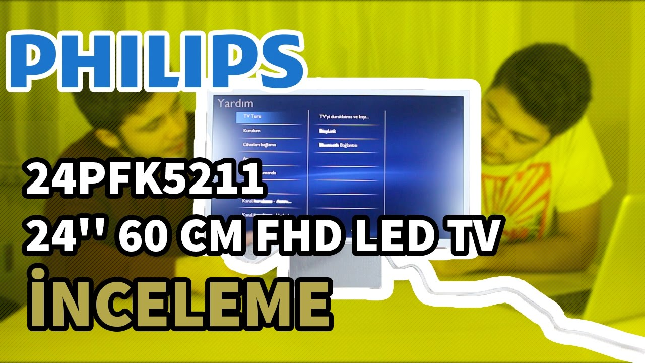 philips 24pfk5211 24 39 39 60 cm fhd led tv ncelemesi youtube. Black Bedroom Furniture Sets. Home Design Ideas