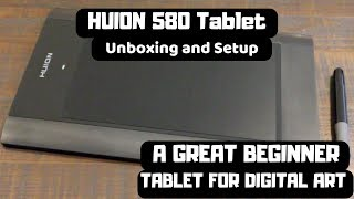 A Great Beginner Tablet for Digital Artists - HUION 580 Tablet Unboxing and Review