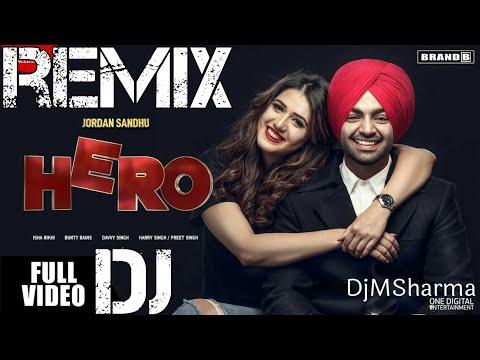 Hero Remix   Jordan Sandhu   Isha Rikhi   Bunty Bains   Davvy Singh   Latest Punjabi Songs 2018