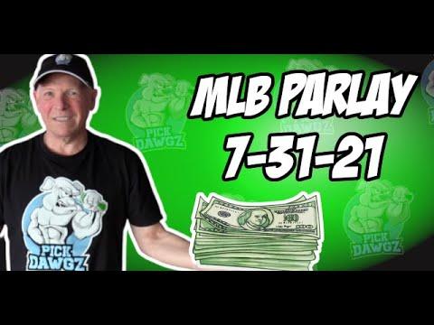 Free MLB Parlay For Saturday 7/31/21 MLB Pick and Prediction MLB Betting