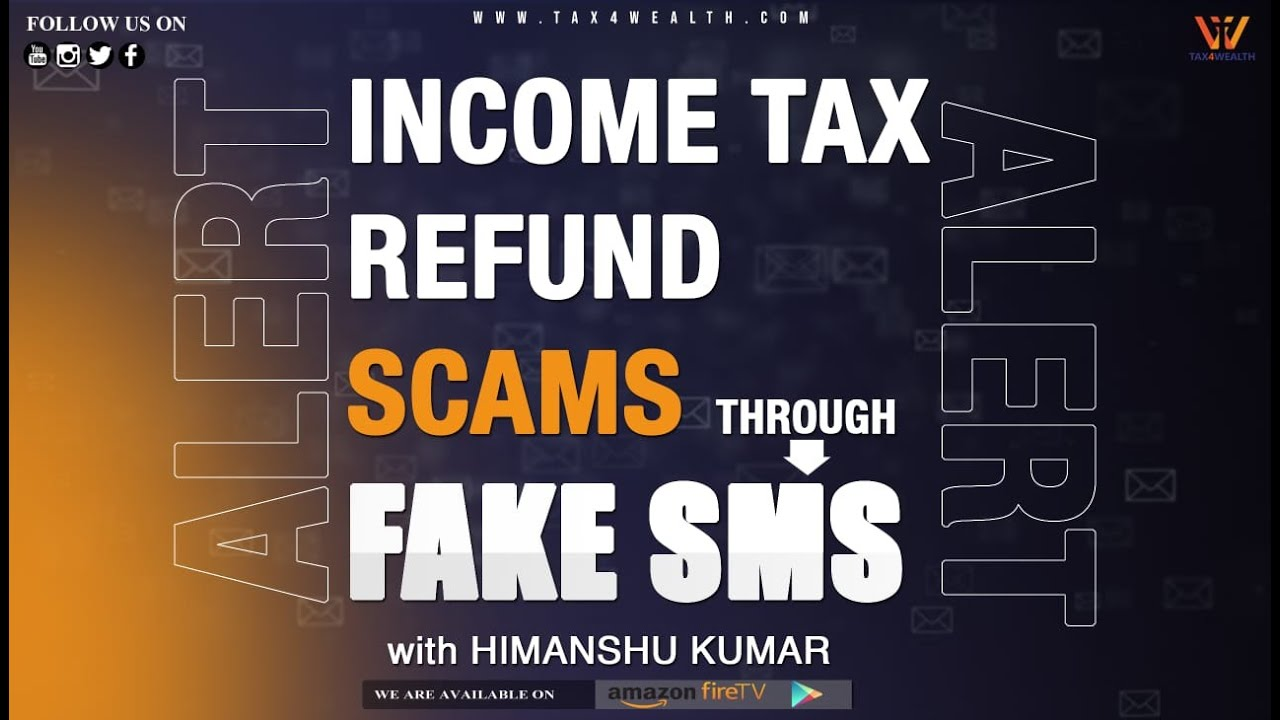 Income Tax refund SMS or KYC update through fake SMS