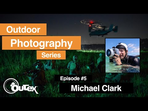 Adventure Photography With Michael Clark (Episode 5)