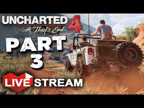 Uncharted 4: A Thief's End Gameplay   Exploring Madagascar!   PART 3 Live Stream