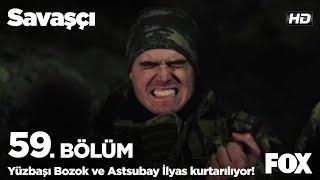 Yüzbaşı Bozok ve Astsubay İlyas kurtarılıyor!  Savaşçı 59. Bölüm