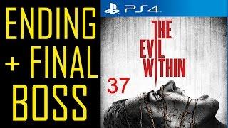 """The Evil Within ENDING + FINAL BOSS Walkthrough Part 37 PS4 Gameplay """"The Evil Within ending"""""""