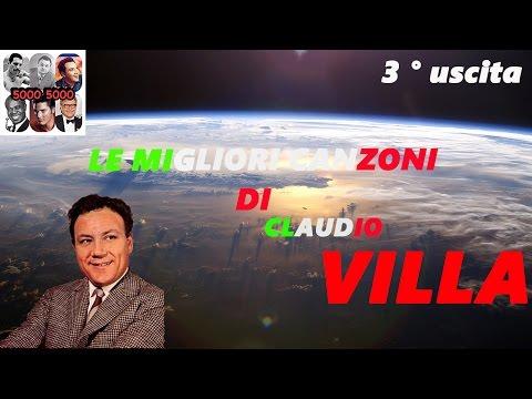 CD DELLE PIU' BELLE CNAZONI DI CLAUDIO VILLA ( 3° USCITA )