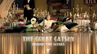 The Great Gatsby - Behind The Scenes -  Leonardo DiCaprio / Tobey Maguire