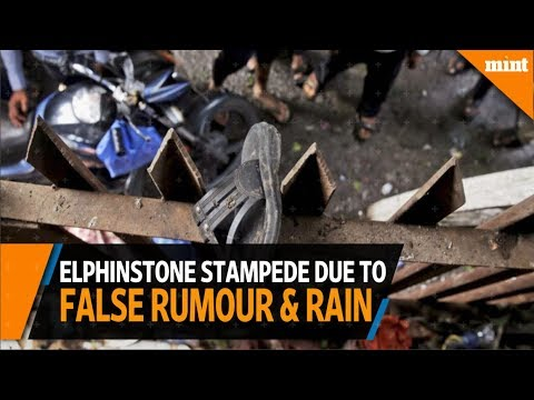 Elphinstone stampede due to false rumour and rains, Western Railway
