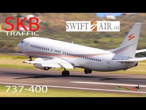 Rare Visitor !!! Swift Air 737-400 arriving @ St. Kitts Robert L. Bradshaw Int'l Airport