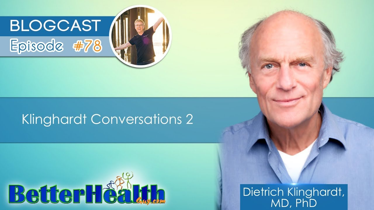 VIDEO: Klinghardt Conversations 2 with Dr  Dietrich Klinghardt, MD