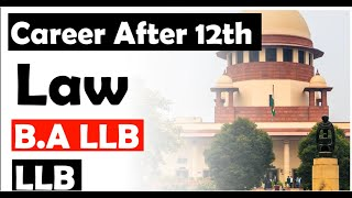 What is the best career in Law  I Law as a Career in India  I After 12th  Law I LLB And BA LLB