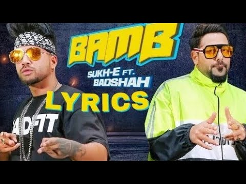Sukhe – Badshah – Bamb – Song Lyrics