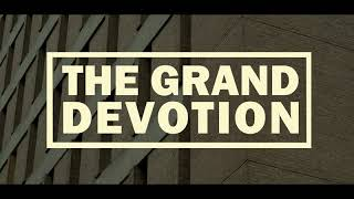 THE GRAND DEVOTION trailer