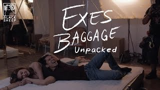 Exes Baggage Unpacked