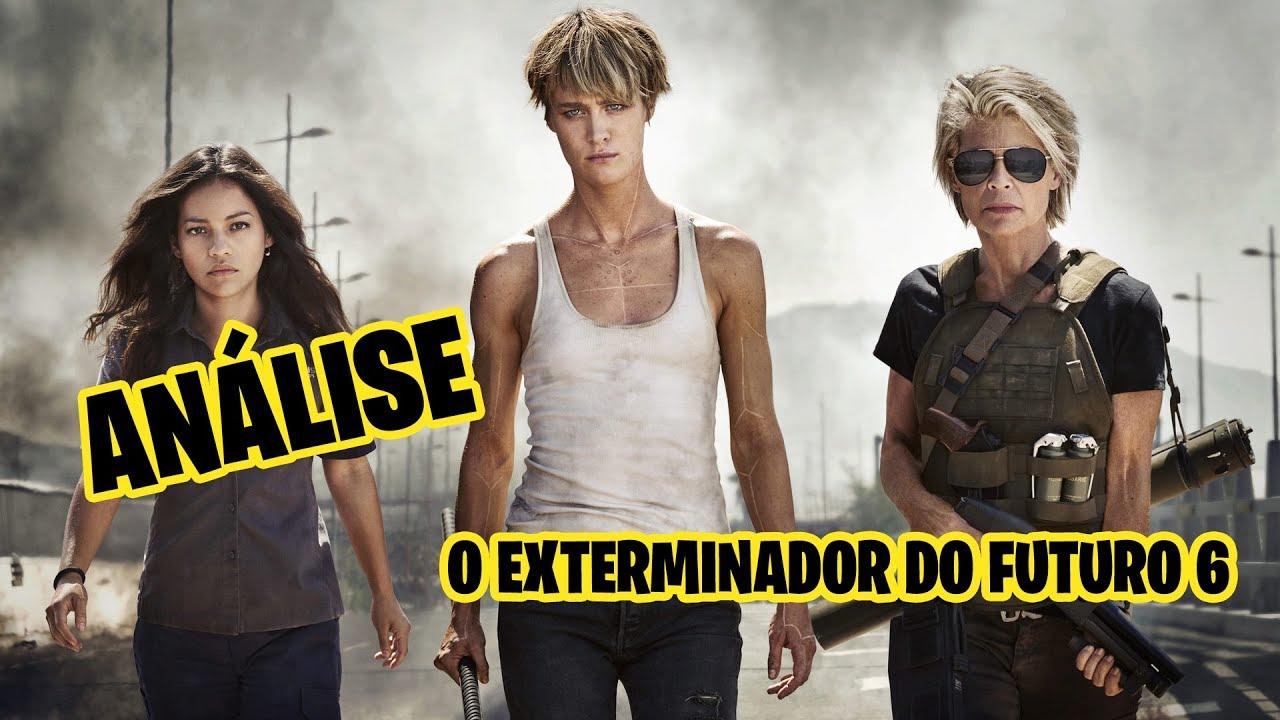 CRÍTICA DO FILME O EXTERMINADOR DO FUTURO 6 - DESTINO SOMBRIO