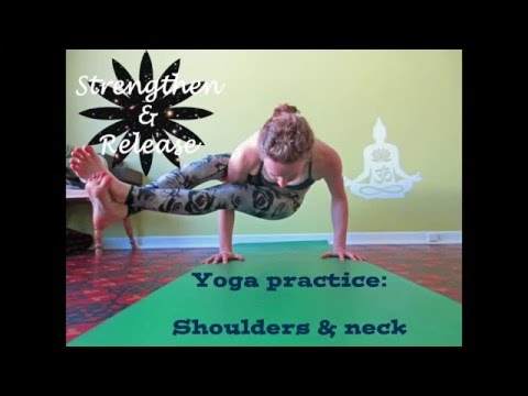 Yoga Practice | Strengthen & release the shoulders. Be struggle free! [Forrest yoga inspired]