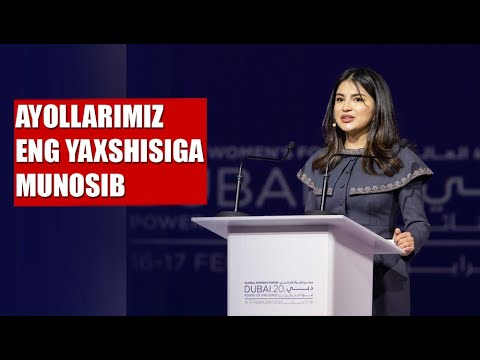 Saida Mirziyoyeva: O'zbek Ayollarining Ham Dunyoga Aytar So'zi Bor