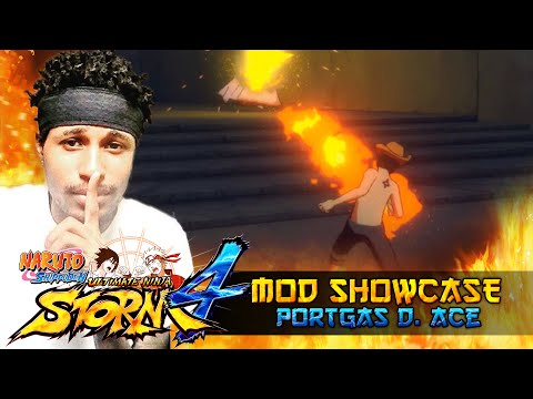 Fire Fist Portgas D. Ace!!! Naruto Shippuden Ultimate Ninja Storm 4 Mods w/ ShinoBeenTrill